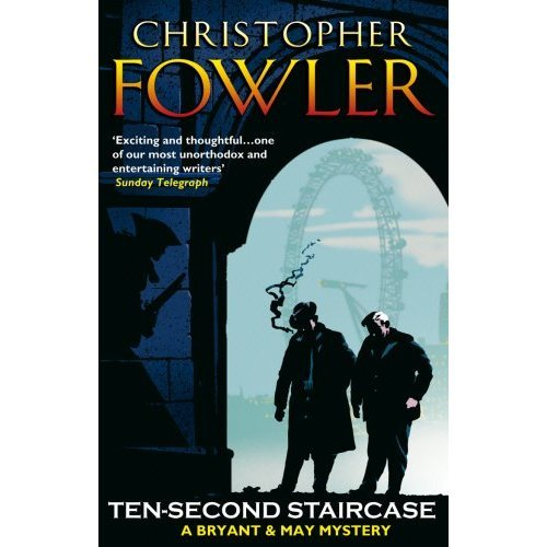 Ten-Second Staircase: (Bryant & May Book 4)