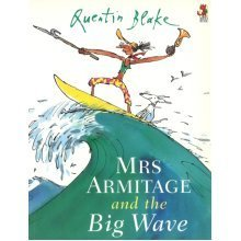 Mrs Armitage And The Big Wave (Paperback)