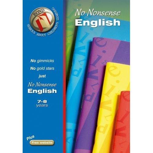 Bond No Nonsense English 7-8 years (Bond Assessment Papers)