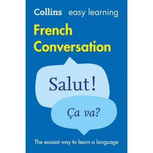 Collins Easy Learning French: Easy Learning French Conversation