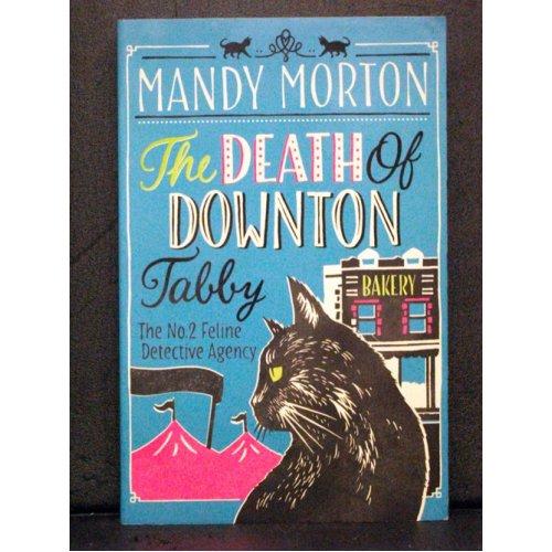 The Death of Downton Tabby  third book 2 Feline Detective Agency
