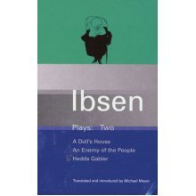 Ibsen Plays Two : A Doll's House, An Enemy of the People, Hedda Gabler (Paperback)