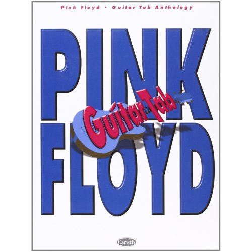 Pink Floyd Anthology (Guitar Tab) (Gtab)