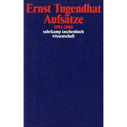 Aufsätze 1992-2000 (Suhrkamp Taschenbuch Wissenschaft)