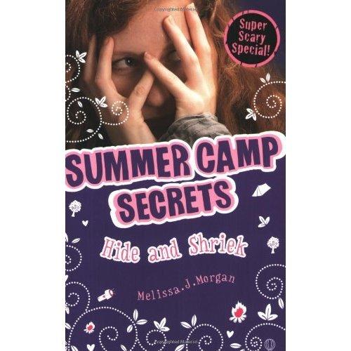 Hide and Shriek (Summer Camp Secrets)