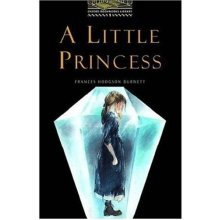 The Oxford Bookworms Library Stage 1 Best-seller Pack: Stage 1: 400 Headwords: A Little Princess: The Story of Sara Crewe (Oxford Bookworms ELT)