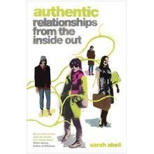 Authentic: Relationships from the Inside out