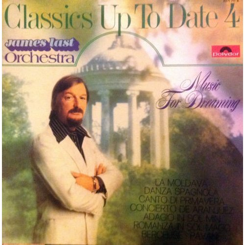 Classics up to date - Music for dreaming [Audio Cassette] James Last Orchestra