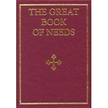 Great Book of Needs: Holy Mysteries v. 1