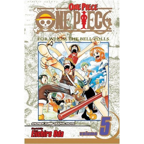 One Piece Volume 5: v. 5 (MANGA)
