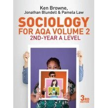 Sociology for Aqa: 2nd-year a Level Volume 2