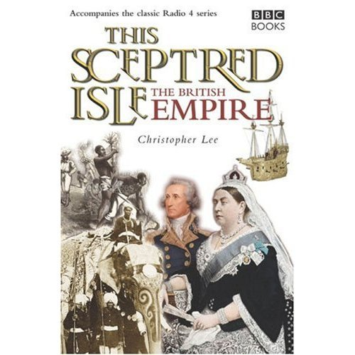 This Sceptred Isle: Empire