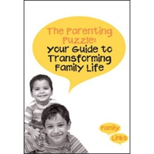 The Parenting Puzzle: Your Guide to Transforming Family Life: How to Get the Best Out of Family Life