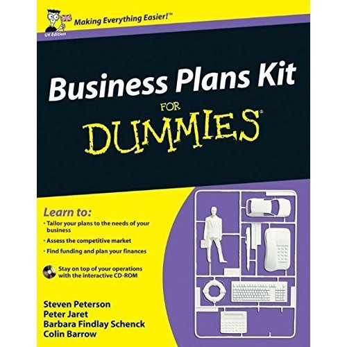 Business Plans Kit For Dummies (UK Edition)