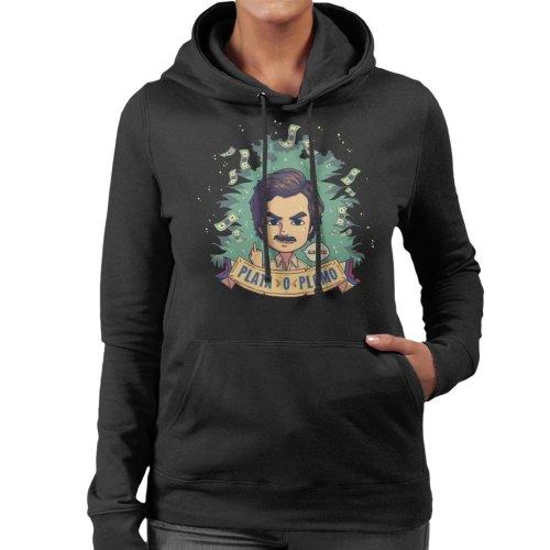 Plata O Plomo Pablo Escobar Narcos Women's Hooded Sweatshirt