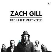 Zach Gill - Life In The Multiverse [CD]