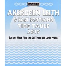 Laver's Aberdeen Leith & East Scotland Tide Table 2019