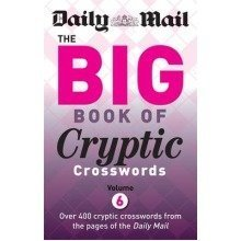 Daily Mail Big Book of Cryptic Crosswords: Volume 6
