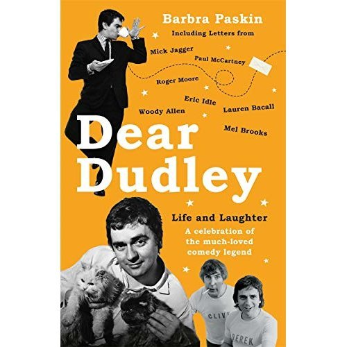 Dear Dudley: Life and Laughter - A celebration of the much-loved comedy legend: A Celebration of the Much-Loved Comedy Legend