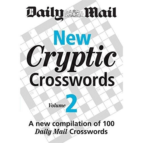 Daily Mail: New Cryptic Crosswords 3: a New Compilation of 100 Daily Mail Crosswords: V. 3 (the Daily Mail Puzzle Books)