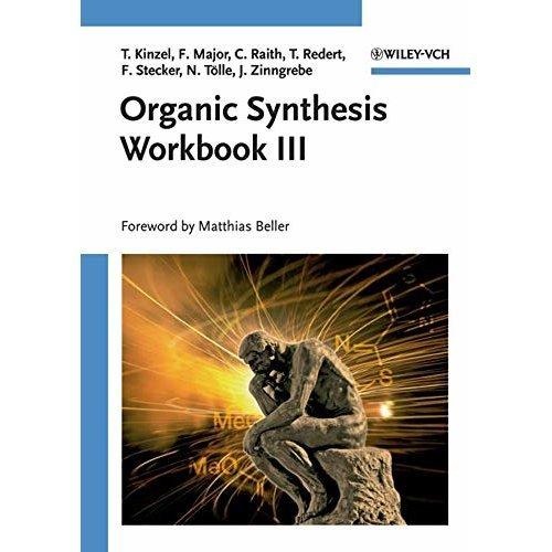 Organic Synthesis Workbook III: No. 3