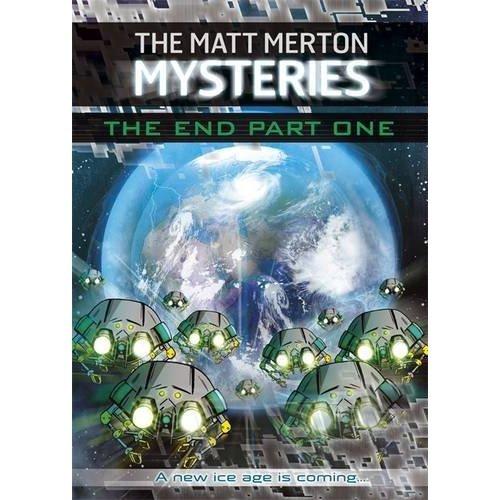 Matt Merton Mysteries: The End Part One Paperback