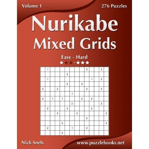 Nurikabe Mixed Grids - Easy to Hard - Volume 1-276 Puzzles