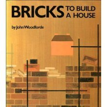 Bricks: To Build a House