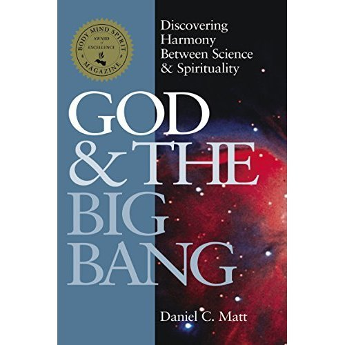 God and the Big Bang (1st Edition): Discovering Harmony between Science & Spirituality: Discovering Harmony Between Science and Spirituality