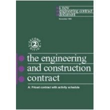The New Engineering Contract: Ecc Option a - Priced Contract with Activity Schedule