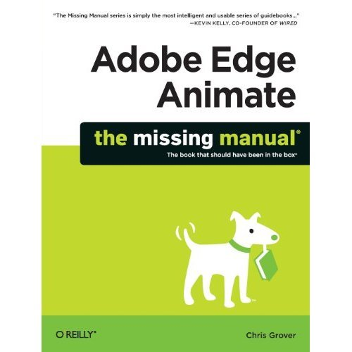 Adobe Edge Animate: The Missing Manual