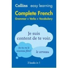 Collins Easy Learning French: Easy Learning French Complete Grammar, Verbs and Vocabulary (3 Books in 1)