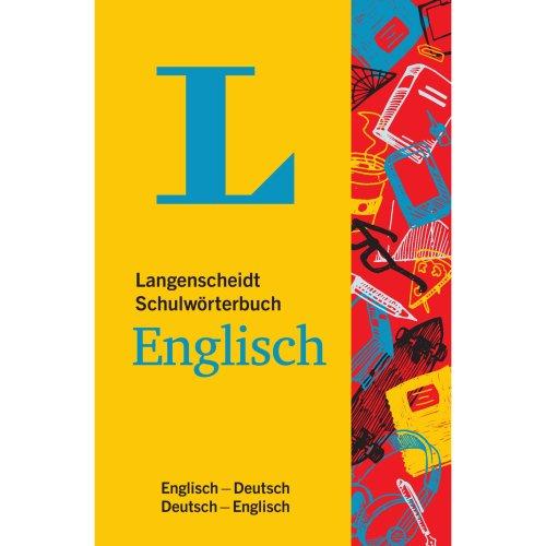 Langenscheidt Schulwörterbuch Englisch  - Mit Info-Fenstern zu Wortschatz & Landeskunde: Englisch-Deutsch/Deutsch-Englisch