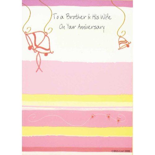 To a Brother and His Wife On Your Anniversary Greeting Card
