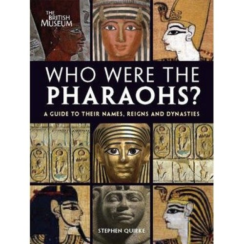 Who Were the Pharaohs?