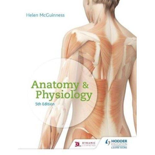 Anatomy & Physiology, Fifth Edition