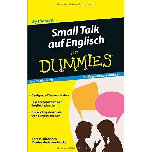 Small Talk auf Englisch fur Dummies (Für Dummies)