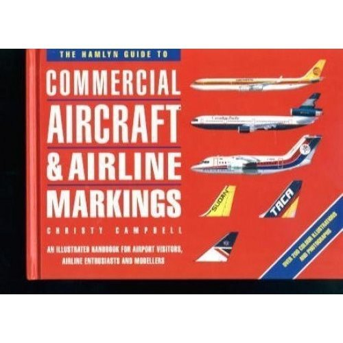 Hamlyn Guide To Commercial Aircraft & Airline Markings