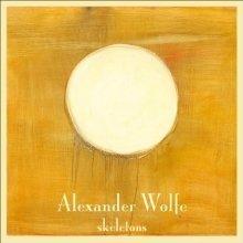 Alexander Wolfe - Skeletons [VINYL]