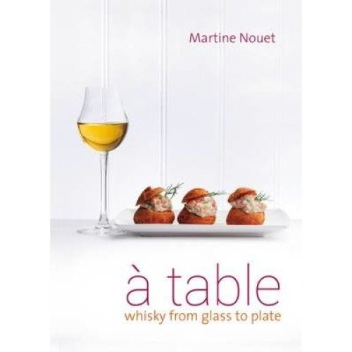 A Table: Whisky from Glass to Plate 2016