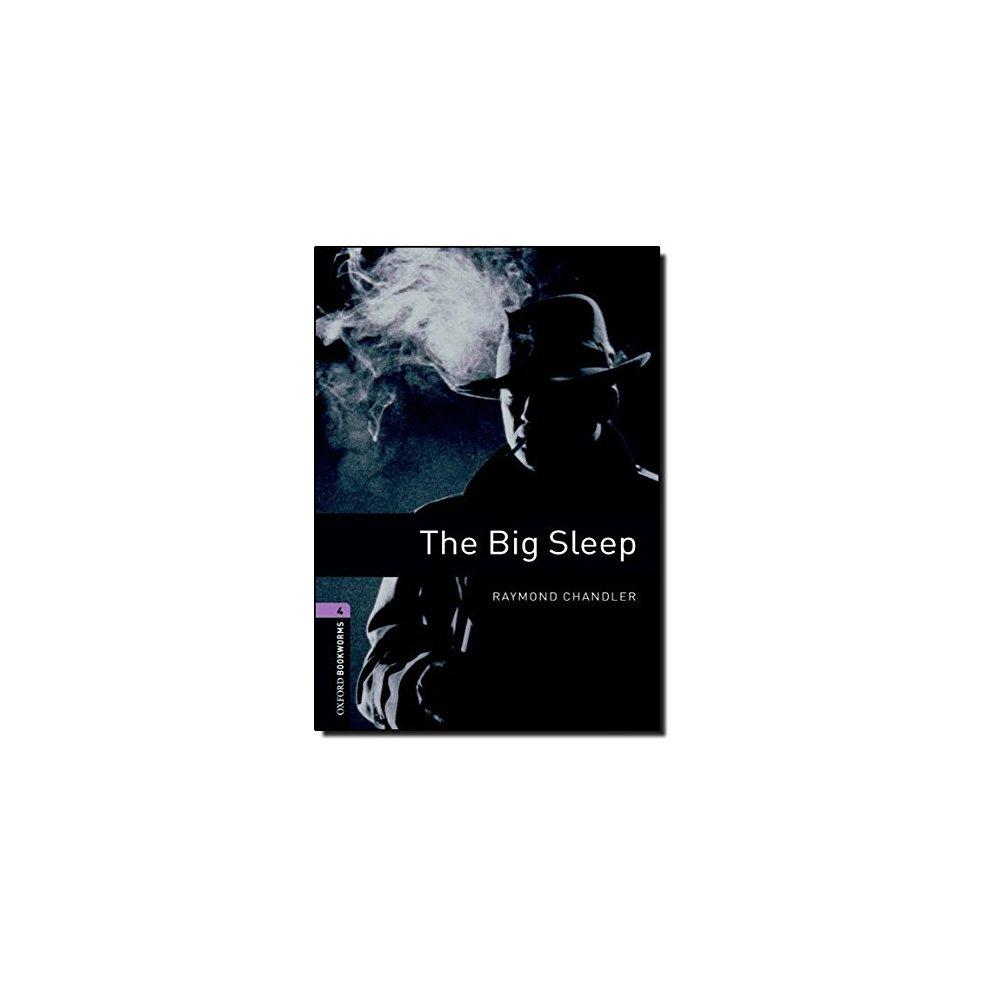 Oxford Bookworms Library: Level 4:: The Big Sleep: 1400 Headwords (Oxford  Bookworms ELT)