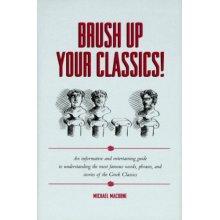 Brush Up Your Classics!