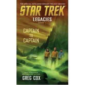 Legacies: Book 1: Captain to Captain