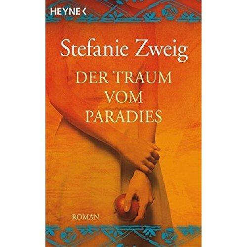 Der Traum vom Paradies: Roman