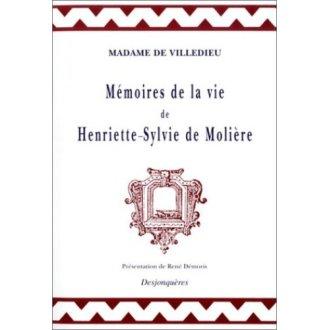 Memoire De LA Vie D'Henriette-Sylvie De Moliere