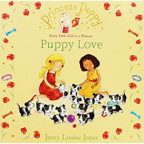 Princess Poppy - Puppy Love