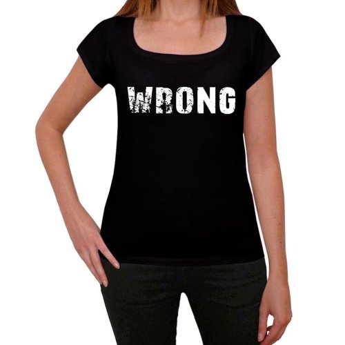8e658e614 wrong Womens T shirt Black Birthday Gift 00547 on OnBuy