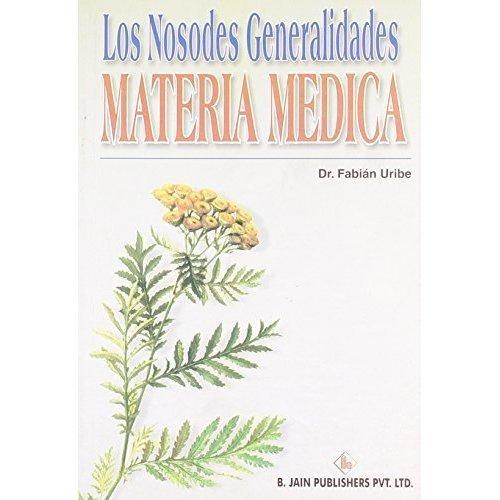 Los Nosodes Generalidades Materia Medica (Spanish Edition) [Paperback]