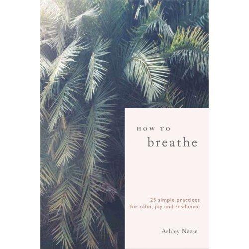 How to Breathe
