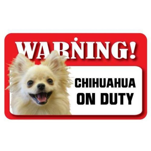 Long Haired Chihuahua Pet Sign